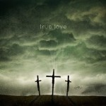 true love Jesus on the cross